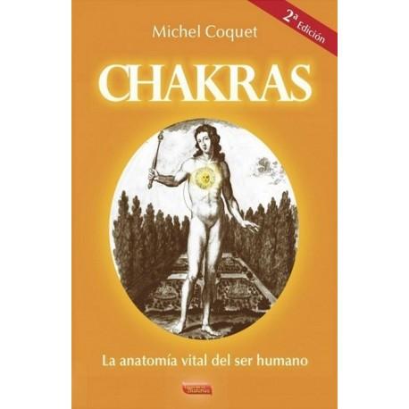 CHAKRAS La anatomía vital del ser humano