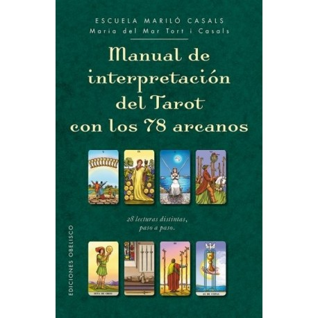MANUAL DE INTERPRETACIÓN DEL TAROT CON LOS 78 ARCANOS