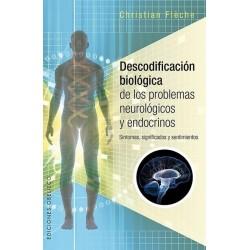 DESCODIFICACIÓN BIOLÓGICA DE LOS PROBLEMAS NEUROLÓGICOS Y ENDOCRINOS