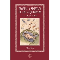 TEORÍAS Y SÍMBOLOS DE LOS ALQUIMISTAS