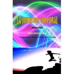 LA JUVENTUD CORPORAL
