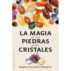 MAGIA DE LAS PIEDRAS Y LOS CRISTALES LA
