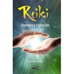 REIKI ENERGÍA Y CURACIÓN. Nva edición