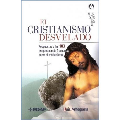 CRISTIANISMO DESVELADO EL