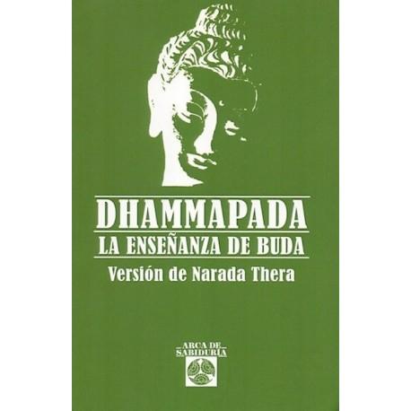 DHAMMAPADA. La Enseñanza de Buda
