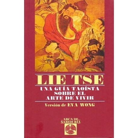 LIE TSE. Una guía taoísta sobre el arte de vivir