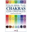 EQUILIBRA TUS CHAKRAS CON CRISTALES