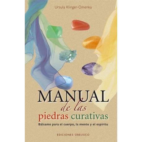 MANUAL DE LAS PIEDRAS CURATIVAS