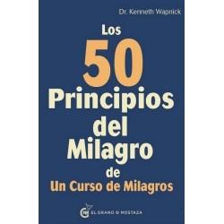 50 PRINCIPIOS DEL MILAGRO DE UN CURSO DE MILAGROS