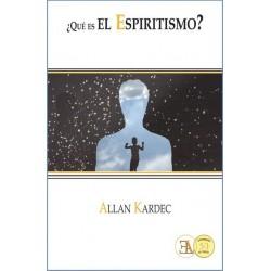 ¿QUÉ ES EL ESPIRITISMO? Ediciones E.L.A.