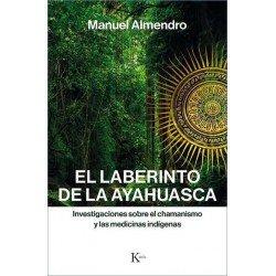 LABERINTO DE LA AYAHUASCA EL