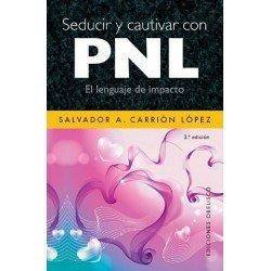 SEDUCIR Y CAUTIVAR CON PNL