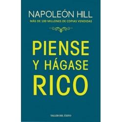 PIENSE Y HÁGASE RICO. Taller del Éxito