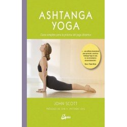 ASHTANGA YOGA. Curso completo para la práctica del yoga dinámico