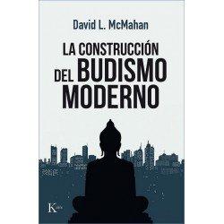 CONSTRUCCIÓN DEL BUDISMO MODERNO LA
