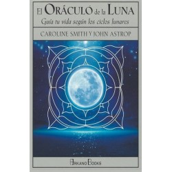 ORÁCULO DE LA LUNA EL. Guía tu vida según los ciclos lunares (Libro y cartas)