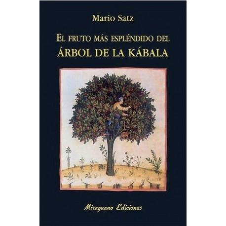 FRUTO MÁS ESPLENDIDO DEL ÁRBOL DE LA KABALA EL