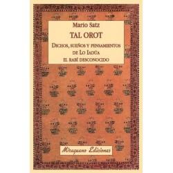 TAL OROT .Dichos sueños y pensamientos de Lo Iadía el Rabí Desconocido