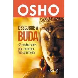 DESCUBRE A BUDA. 53 meditaciones para encontrar tu buda interior