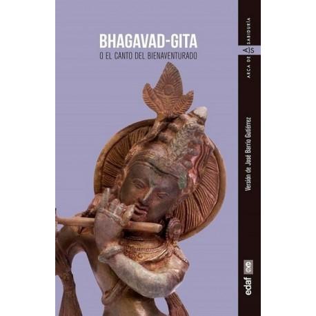 BHAGAVAD GITA. O el canto del bienaventurado