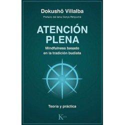 ATENCIÓN PLENA. Mindfulness basado en la tradición budista