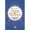 YAMAS Y NIYAMAS. La ética del yoga