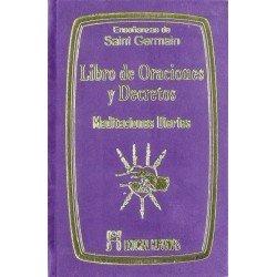 LIBRO DE ORACIONES Y DECRETOS Meditaciones Diarias