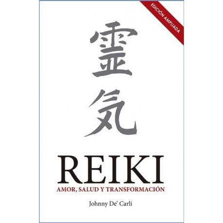 REIKI. Amor salud y transformación (edición-ampliada)
