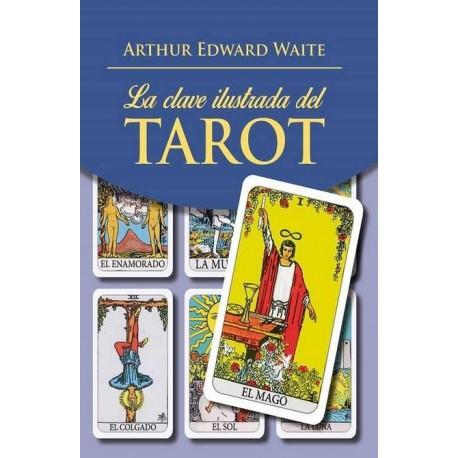 CLAVE ILUSTRADA DEL TAROT LA. Libro