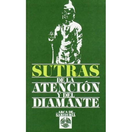 SUTRAS DE LA ATENCIÓN Y DEL DIAMANTE