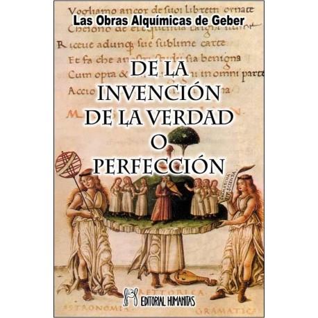 DE LA INVENCIÓN DE LA VERDAD O PERFECCIÓN