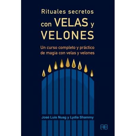 RITUALES SECRETOS CON VELAS Y VELONES