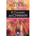 CORAZÓN DEL CHAMÁN, EL . Historias y prácticas del guerrero luminoso
