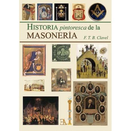 HISTORIA PINTORESCA DE LA MASONERÍA
