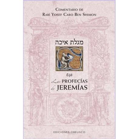LAS PROFECÍAS DE JEREMÍAS (EIJÁ)
