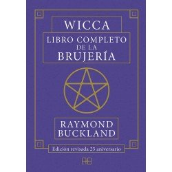 WICCA LIBRO COMPLETO DE LA BRUJERIA. Edición revisada 25 aniversario