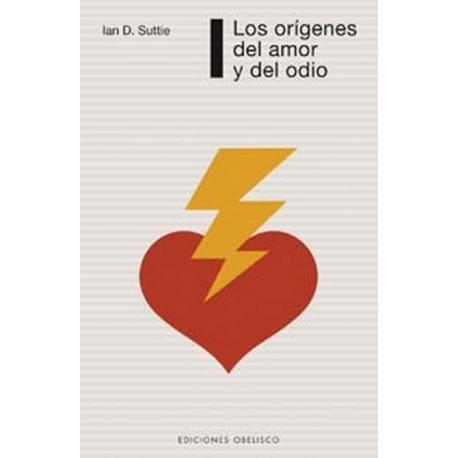 ORIGENES DEL AMOR Y DEL ODIO LOS