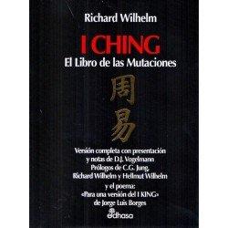 I CHING. El libro de las Mutaciones