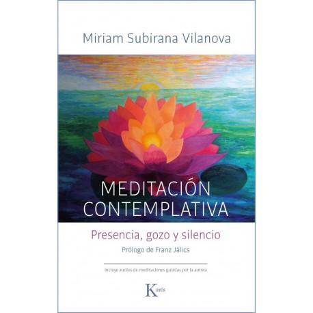 MEDITACIÓN CONTEMPLATIVA. Presencia, gozo y silencio