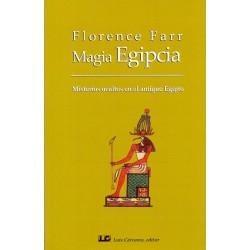 MAGIA EGIPCIA. Misterios ocultos en el antiguo Egipto