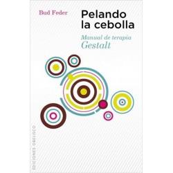 PELANDO LA CEBOLLA. Manual de terapia Gestalt