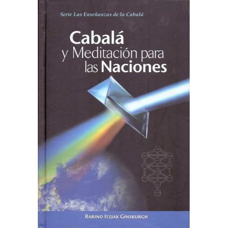 CABALÁ Y MEDITACIÓN PARA LAS NACIONES