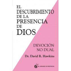 DESCUBRIMIENTO DE LA PRESENCIA DE DIOS. Devoción no dual