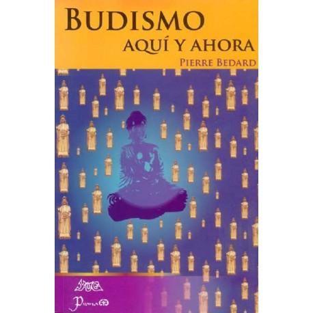 BUDISMO AQUÍ Y AHORA