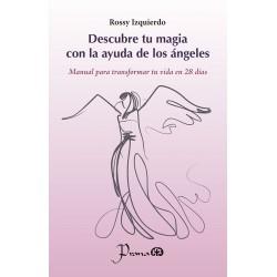 DESCUBRE TU MAGIA CON LA AYUDA DE LOS ÁNGELES