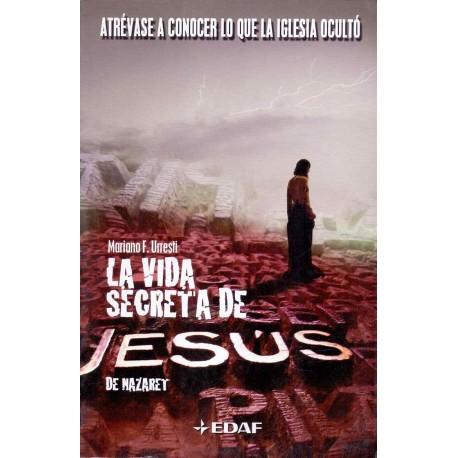 VIDA SECRETA DE JESÚS DE NAZARET, LA
