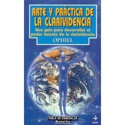 ARTE Y PRÁCTICA DE LA CLARIVIDENCIA