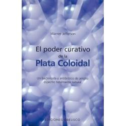 PODER CURATIVO DE LA PLATA COLOIDAL EL