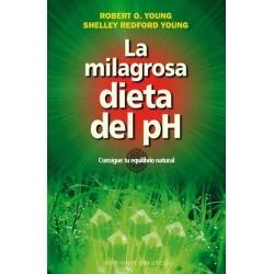 MILAGROSA DIETA DEL PH LA