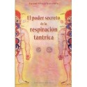 PODER SECRETO DE LA RESPIRACION TANTRICA